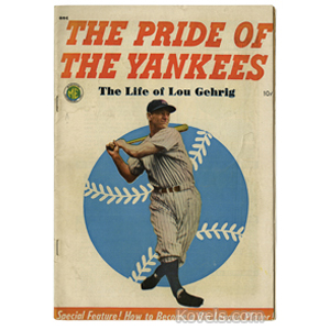 Sports Baseball Comic Book Pride Of The Yankees Life Of Lou Gerhig C1949